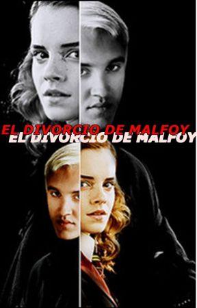EL DIVORCIO DE MALFOY by MaraLeiva