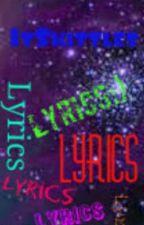 Lyrics!!! by midnightskiesx3