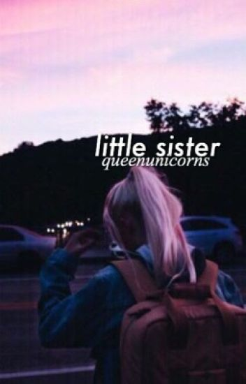 little sister ✧ cameron dallas