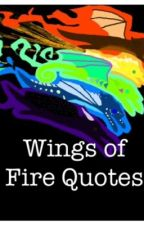 Wings of Fire Quotes by Feeling_Bookish