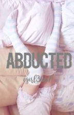 Abducted {DISCONTINUED} by egirl3667