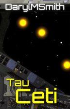 Tau Ceti by hardymilts