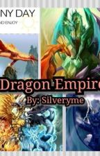 Dragon Empire by silveryme