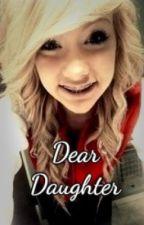 Dear Daughter by ninjasneedluv