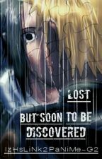 Lost But Soon To Be Discovered by ICHIngForYaoi