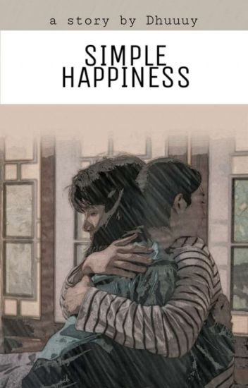 Simple Happiness [REVISI]