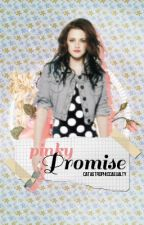 Pinky Promise #Wattys2015 by CatastrophicCasualty