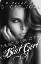 Good Girl Gone Bad by MillieAdams