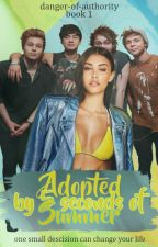 Adopted by 5 seconds of summer (Editing) #wattys2016 by Danger-Of-Authority