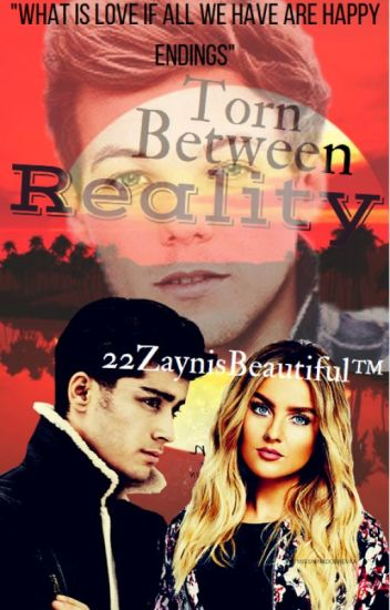 Torn Between Reality - z.m