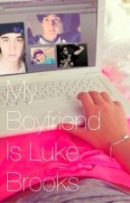 My Boyfriend is Luke Brooks(a Janoskians fanfic) by kaylaaa327