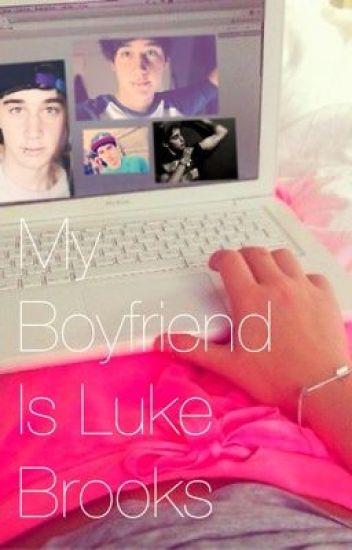 My Boyfriend is Luke Brooks(a Janoskians fanfic)