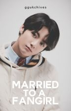 Married To A Fangirl (#KathNielReads2016) by httpkbdp_