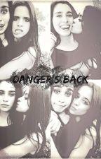 Danger's Back *Camren*Adaptacion G!P by LoveYourselfK