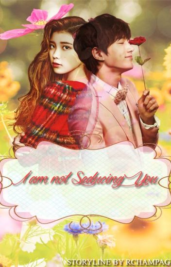I'm Not Seducing You [Infinite's L Fanfiction]