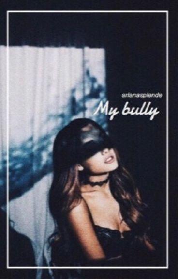My bully  ↠ lrh