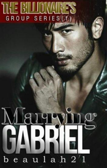 MARRYING GABRIEL