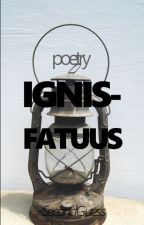 IGNIS-FATUUS by SecondGuess-