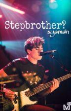 Stepbrother?➳Calum Hood by syxmxhhh