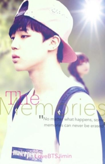 The Memories (BTS Jimin Fanfic)