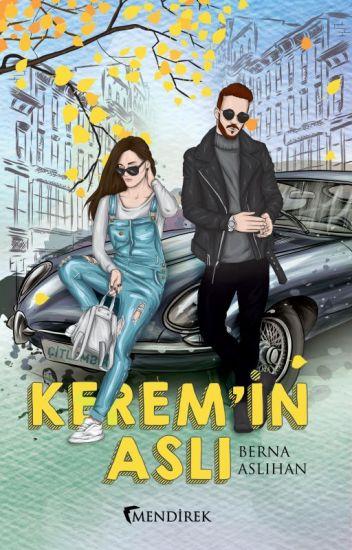 Kerem'in Aslı(İlle de Aşk Serisi#2)