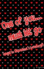 One of you...must let go (sequel to Nakashima's lovestory) by Lady-Writes-A-Lot