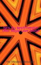 He's My Bestfriend??? (Roc Royal Love Story) by My_Mindless_Behavior