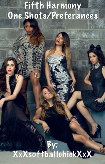 Fifth Harmony One Shots
