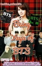 Being Yaya of BTS  by kookierym