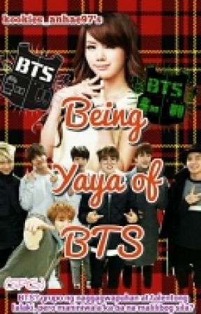 Being Yaya of BTS by BTSNochu97