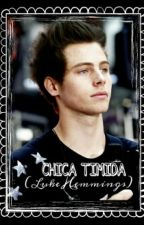 CHICA TIMIDA(Luke Hemmings) by samantha_corp