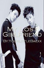 My Lost Girlfriend <iKON Fanfic> by YourLittleBaexx