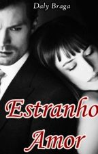 Estranho Amor by dalybraga