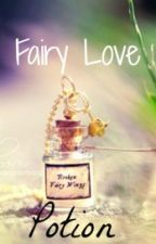 Fairy Love Potion (NaLu FanFic) by FairySwords