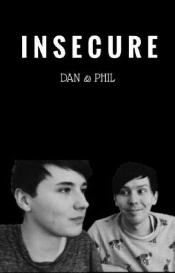 insecure || dan & phil