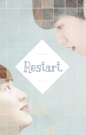 Restart. [ Baekyeol FF ]