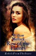 Willow Mellark-Rise of the Flames by rebelsfromthestart