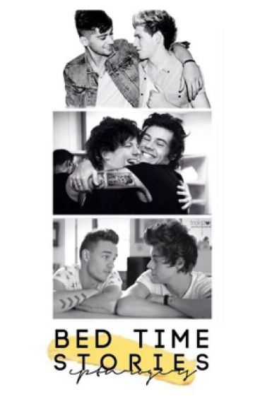 Bedtime Stories ♡ Ziall/Larry/Lirry AU [COMPLETE]