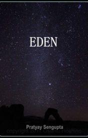 Eden by PratyaySengupta