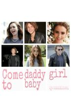 Come to daddy, baby girl. by outofmichael
