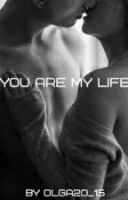 You are my life by olga20_15