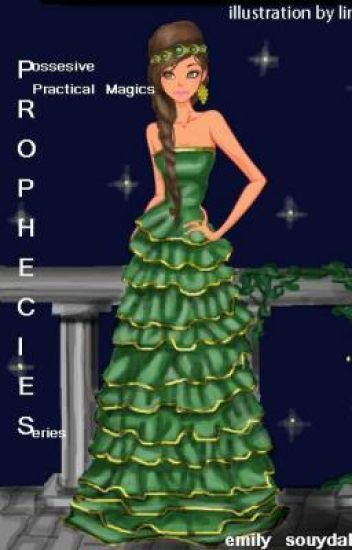 *Possesive Practical Magics* - - (A Prophecies Series)(On Hold)