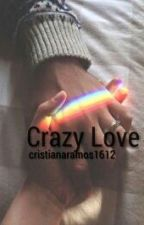 Crazy Love// Nash grier by cristianaramos1612