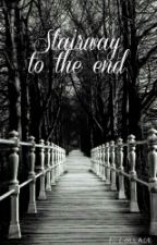 Stairway To The End by LitleFangirl