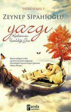 YAZGI SERİSİ 1 (Kitap Oldu) by Zeynep_Sipahioglu