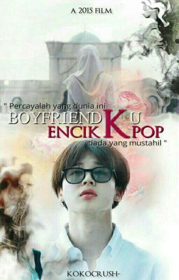 boyfriendku encik kpop ; p.j.m