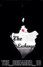 The Exchange (Outcasts Sequel Contest Entry) by Perfectly_You