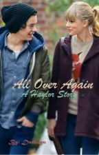 All Over Again [Re-writing] by murphy-