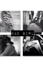 Bad Girl (TYG) by twtwddm