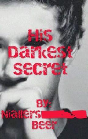His Darkest Secriet (Niall horan) by xxFcknStylesxx